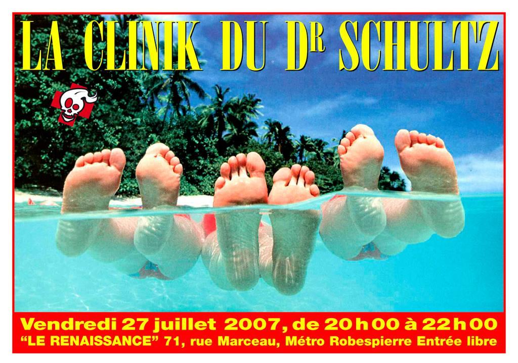 """27 juillet 2007 La Clinik Du Dr Schultz à Montreuil """"Renaissance"""""""