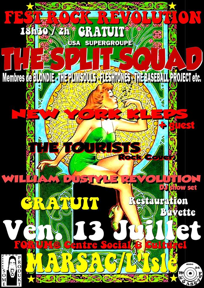 "13 juillet 2018 The Split Squad, New York Kleps, The Tourists, William Dustyle Revolution à Marsac Sur L'Isle ""forum du Centre Social et Culturel"""