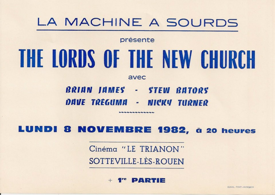 "8 novembre 1982 The Lords Of The New Church, les Rythmeurs à Sotteville les Rouen ""le Trianon"""