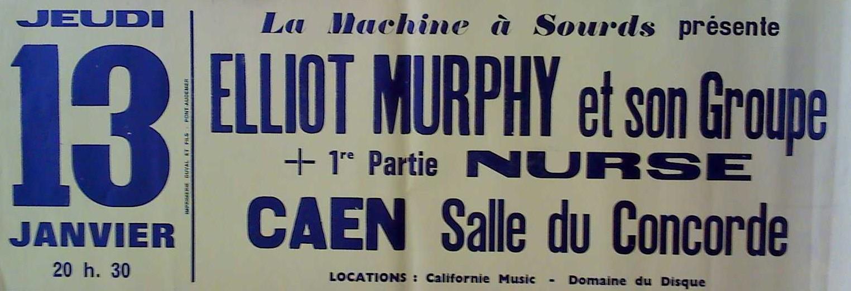 "13 janvier 1983 Elliot Murphy, Nurse à Caen ""Salle du Concorde"""