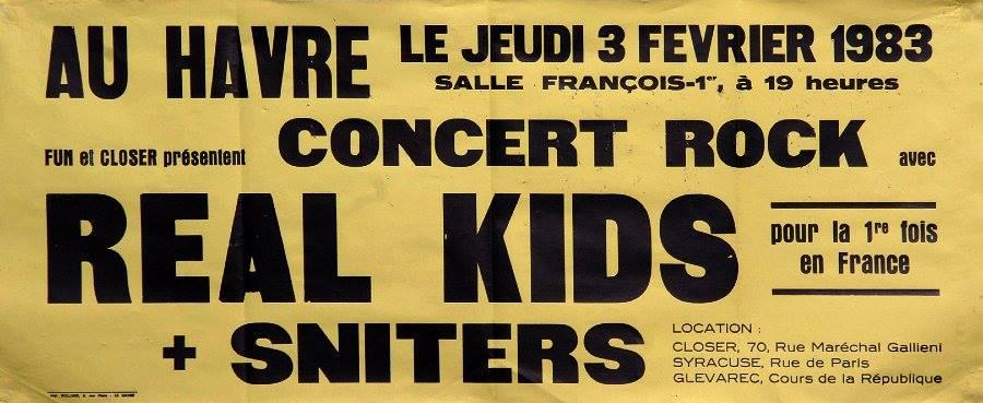 """3 février 1983 Real Kids, Sniters au Havre """"Salle Francois 1er"""""""