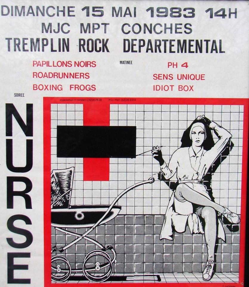 "15 mai 1983 Papillons Noirs, Roadrunners, Boxing Frogs, PH4, Sens Unique, Idiot Box, Nurse à Conches-en-Ouche ""MJC MPT"""