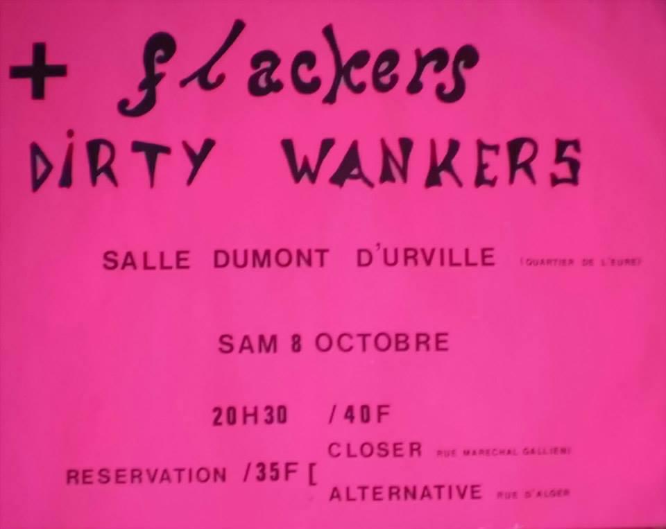 "8 Octobre 1983 Dirty Wankers, Slackers au Havre ""Salle Dumont d'Urville"""