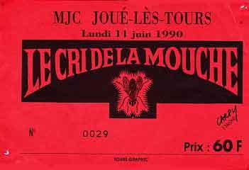 """11 juin 1990 Le Cri de la Mouche à Joué les Tours """"MJC"""""""