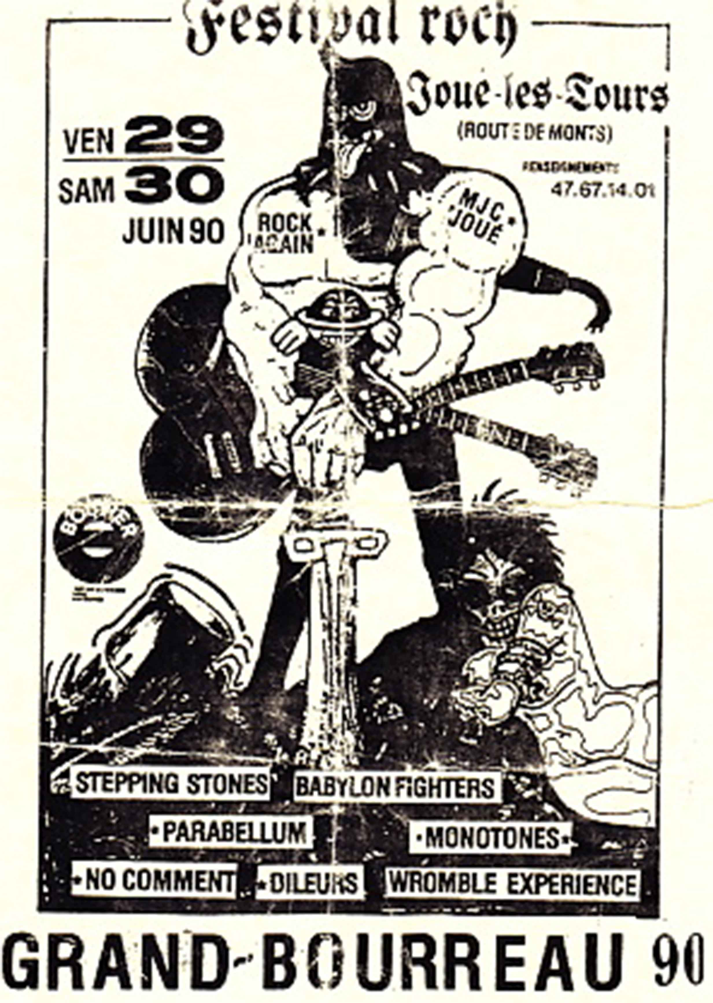 29 et 30 Juin 1990 Stepping Stones, Babylon  Fighters, Parabellum, Monotones, No Comment, Dileurs, Wromble Experience à Joué les Tours