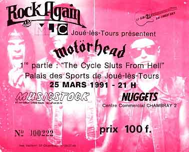"25 mars 1991 Motorhead, Cycle Sluts From Hell à Joué les Tours ""Palais des Sports"""