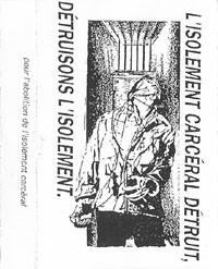 Pour L'Abolition De L'Isolement Carcéral - Compilation K7