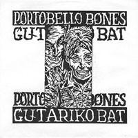 Portobello Bones / Gutariko Bat  Euskalerriko Emakume Batentzat - Split EP