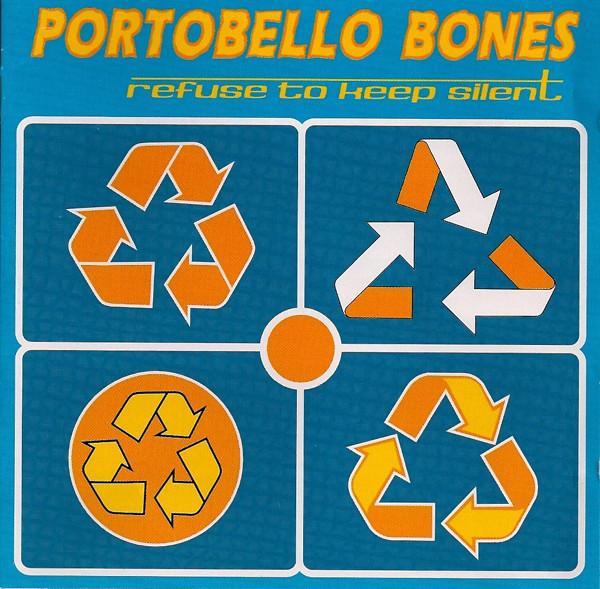 "Portobello Bones ""Refuse To Keep Silent"""