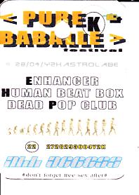 "28 avril 2000 Dead Pop Club, Enhancer, Human Beat Box à Orléans "" ""l'Astrolabe"""