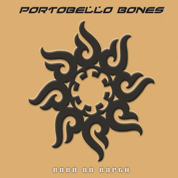 """Portobello Bones """"Eden On Earth"""""""
