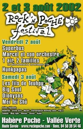 2 aout 2002 Superbus, Marcel et son Orchestre, 1 air 2 familles, Hunkpapas à Habere Poche