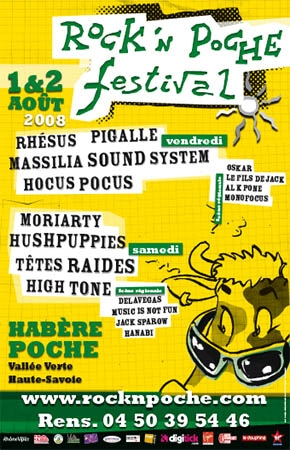 2 aout 2008 Moriarty, Hushpuppies, Têtes Raides, High Tone, Delavegas, Music Is Not Fun, Jack Sparow, Hanabi à Habere Poche
