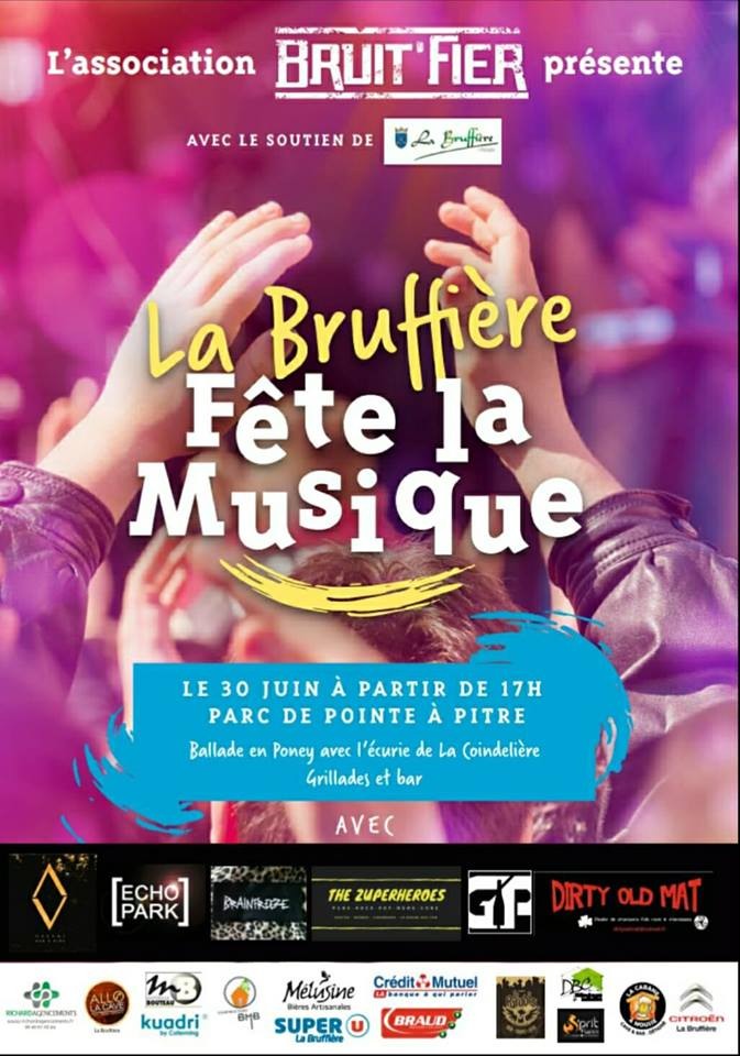 "30 juin 2018 Brainfreeze, Dirty Old Mat, Echopark, GP, The Zuperheroes, Raavni à la Bruffiere ""Parc Point à Pitre"""