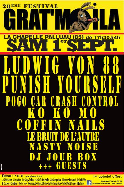 1er septembre 2018 Ludwig Von 88, Punish Yourself, Ko Ko Mo, Pogo Car Crash Control, Coffin Nails, Le Bruit de l'autre, DJ Denis et DJ Max Joub Box, Nasty Noise à la Chapelle Palluau