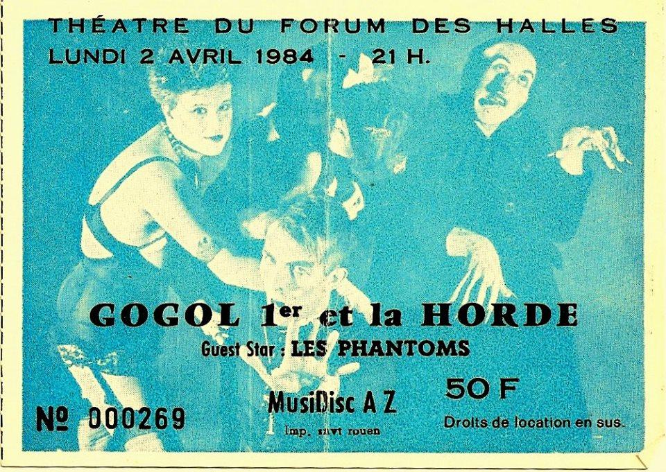 """2 avril 1984 Gogol 1er et la Horde, Les Phantoms à Paris """"Theatre du Forum des Halles"""""""