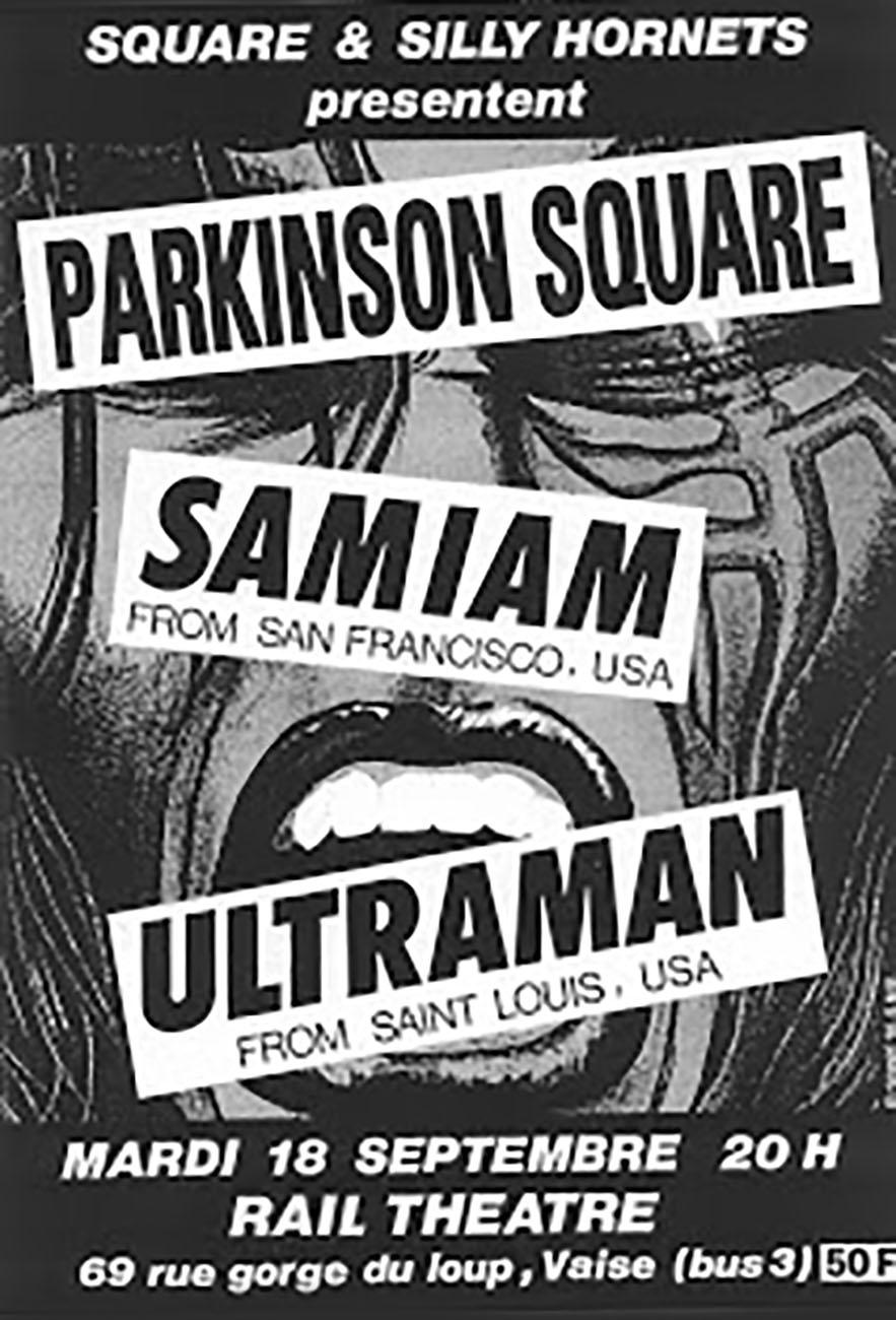 "18 septembre 1990 Parkinson Square, Samian, Ultraman à Lyon ""Rail Theatre"""
