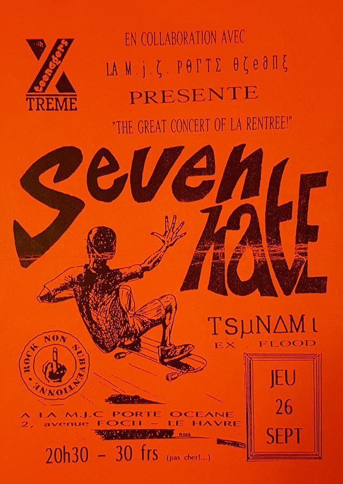 "26 septembre 1996 Seven Hate, Tsunami au Havre ""MJC Porte Oceane"""