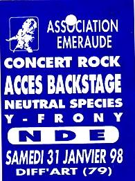 "31 janvier 1998 Near Death Experience, Y-Frony, Neutral Species à Parthenay ""Diff'Art"""