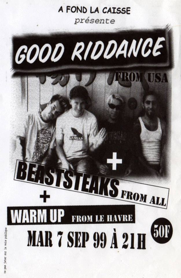 "7 septembre 1999 Good Riddance, Beaststeaks, Warm UP au Havre ""L'Equinoxe"""