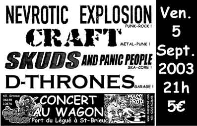 "5 septembre 2003 Nevrotic Explosion, Craft, Skuds and Panic People, D-Thrones à Saint Brieuc ""Au Wagon"""
