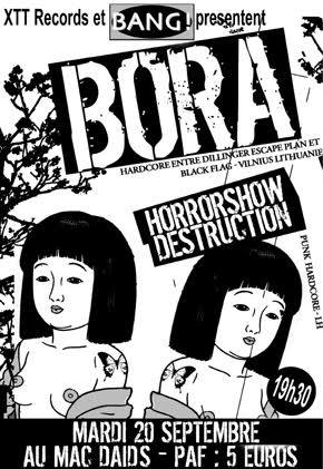 "20 septembre 2005 Bora, Horrorshow Destruction au Havre ""Mac Daids"""