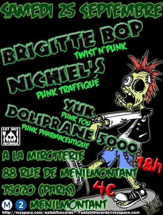 """25 septembre 2010 Brigitte Bop, Nichiel's, Yuk, Doliprane 5000 à Paris """"la Miroiterie"""""""