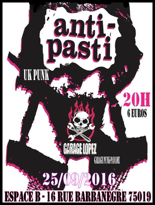 """25 septembre 2016 Garage Lopez, Anti Pasti à Paris """"Espace B"""""""