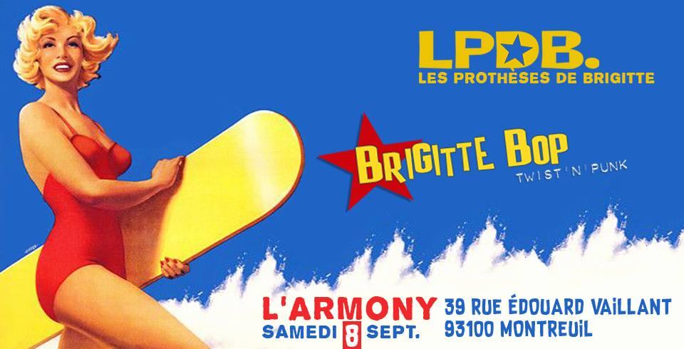 """8 septembre 2018 Brigitte Bop, les Protheses de Brigitte (LPDB) à Montreuil """"l'Armony"""""""