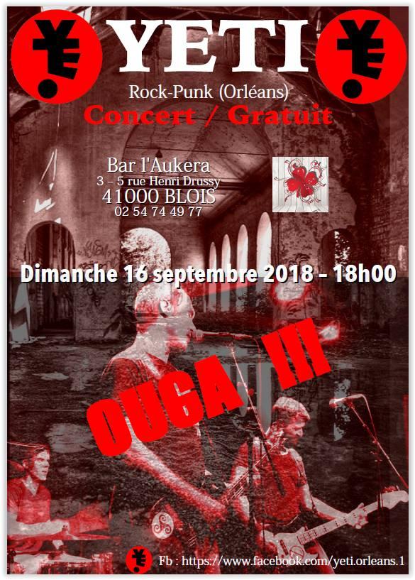 """16 septembre 2018 Yeti, Ouga !!! à Blois 'l'Aukera"""""""