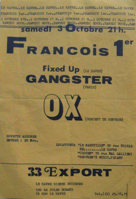 "3 Octobre 1981 Ox, Gangster, Fixed Up au Havre ""Salle François 1er"""
