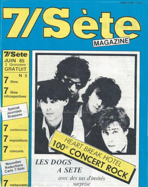 "Juin 1985 les Dogs à Sete ""Heartbreak hotel"""