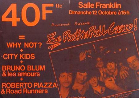 "12 octobre 1986 (?) Why Not, City Kids, Bruno Blum & ses Amours, Roberto Pizza & Road Runners au Havre ""Salle Franklin"""