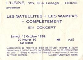 """15 octobre 1988 Les Satellites, Les Wampas, Complètement à Reims """"l'Usine"""""""