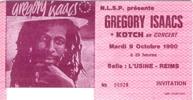 "9 octobre 1990 Gregoy Isaacs, Kotch à Reims ""L'Usine"""