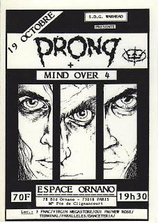 "19 octobre 1990 Prong, Mind Over 4 à Paris ""Espace Ornano"""