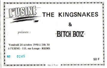 "26 octobre 1990 The Kingsnakes, Bitch Boyz à Reims ""L'Usine"""