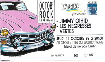 "15 octobre 1992 Jimmy Oihid, les Negresses Vertes à Reims ""le Cirque"""