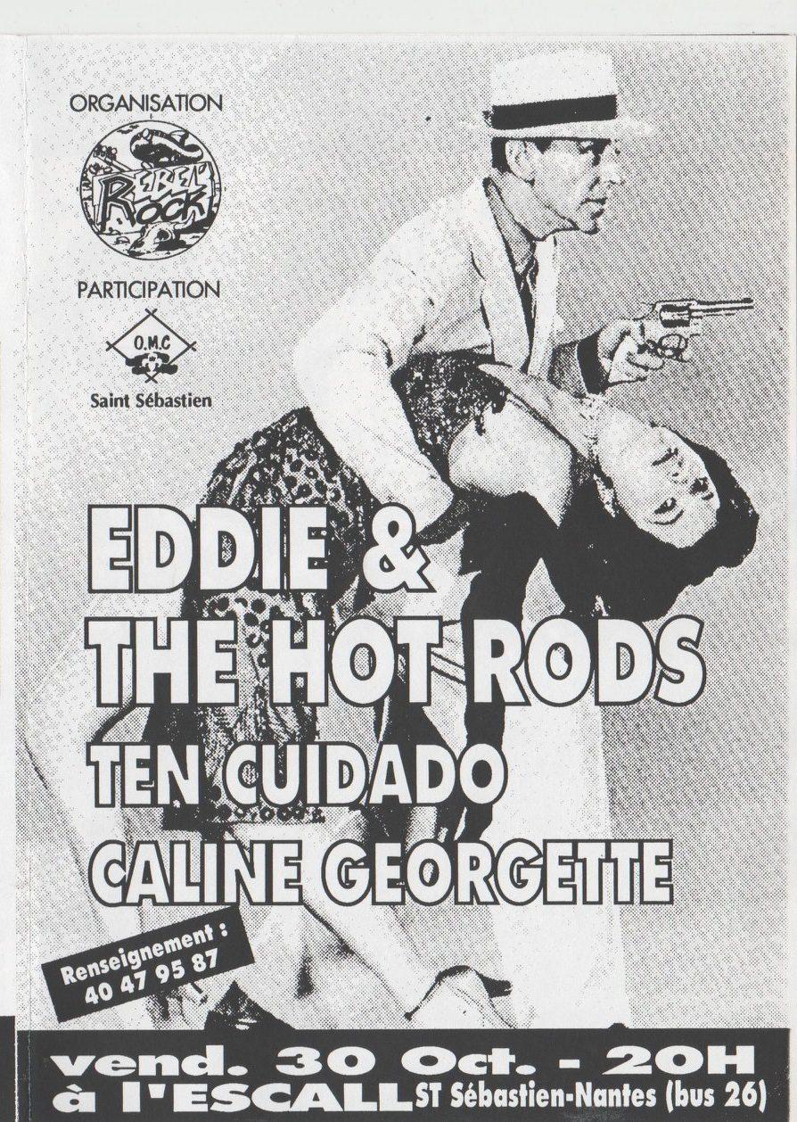 "30 octobre 1992 Eddie &The Hot Rods, Ten Cuidado, Caline Georgette à Saint Sebastien ""l'Escall"""