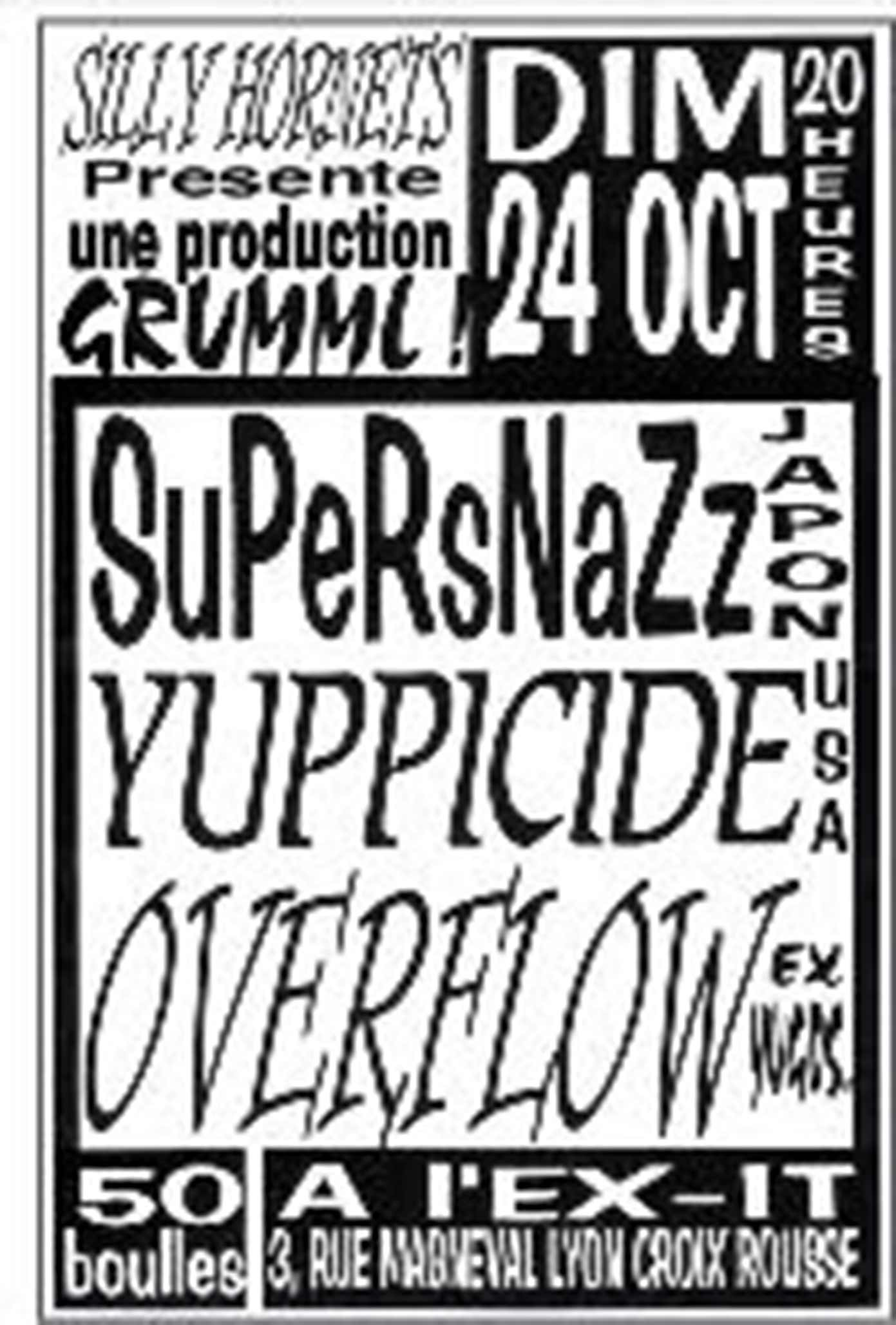 "24 octobre 1993 Supersnazz, Yuppicide, Overflow à Lyon ""l'Ex-it"""
