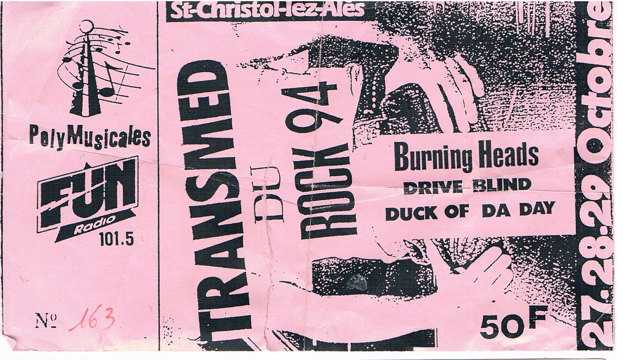 Octobre 1994 Burning Heads, Drive Blind, Duck of Da Day à Saint Christol Lez Ales