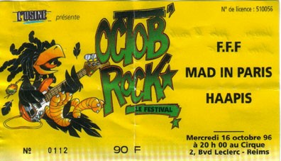 "16 octobre 1996 FFF, Mad In Paris, Haapis à Reims ""le Cirque"""