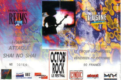 "17 octobre 1997 Kent, Louise Attaque, Shai No Shai à Reims ""le Cirque"""