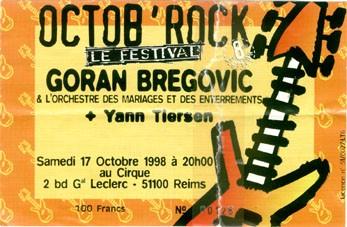 """17 octobre 1998 Goran Bregovic & l'orchestre des mariages et des enterrements, Yann Tiersen à Reims """"le Cirque"""""""