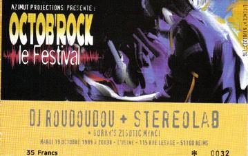 "19 octobre 1999 DJ Roudoudou, Stereolab, Gorky's Zigotic Mynci à Reims ""l'Usine"""