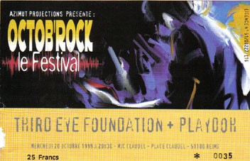 "20 octobre 1999 Third Eye Foundation, Playdoh à Reims ""MJC Claudel"""