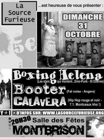"""31 octobre 2004 Boxing Helena, Booter, Calavera à Montbrison """"Salle des Fetes"""""""