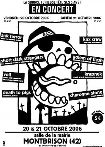 """20 octobre 2006 Sick Terror, Short Dark Strangers, Volt, Death To Pigs à Montbrison """"Salle de la Mairie"""""""