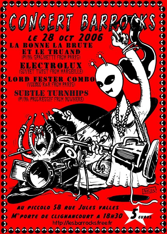 """28 octobre 2006 La Bonne La Brute et le Truand, Electrolux, Lord Fester Combo, Subtle Turnhips à Saint Ouen """"le Picolo"""""""