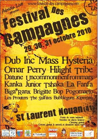 Octobre 2010 Dub Inc, Mass Hysteria, Omar Perry, Hilight Tribe, Datune, Uncommonenfrommaars, Kanka, Junior Tshaka, la Fanfa, biga Ranx, Pogomarto, Bubbleguns, Kipperpay à Saint Laurent Nouan